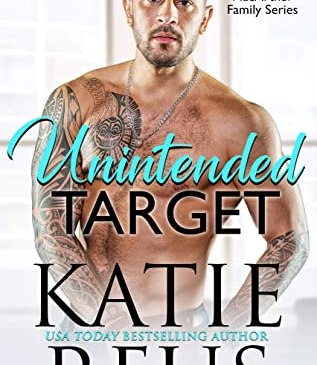Cover for Unintended Target by Katie Reus