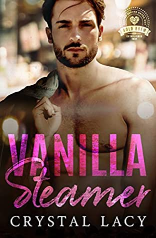 Vanilla Steamer by Crystal Lacy