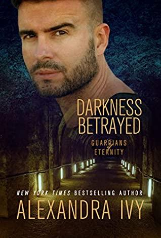 Darkness Betrayed by Alexandra Ivy