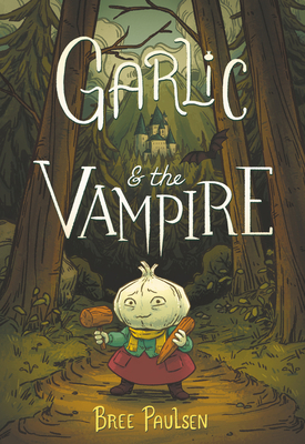 Cover for Garlic and The Vampire by Bree Paulson