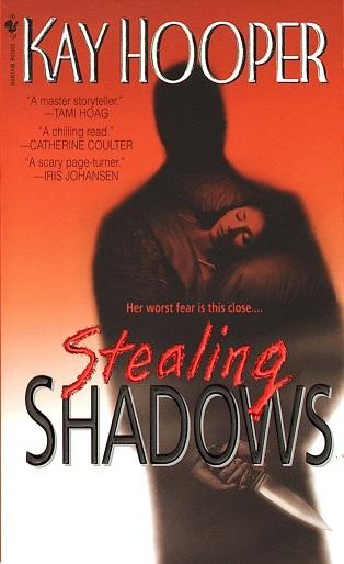 Stealing Shadows by Kay Hooper