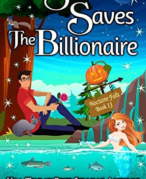 Cover for The Siren Saves the Billionaire by Kristen Painter