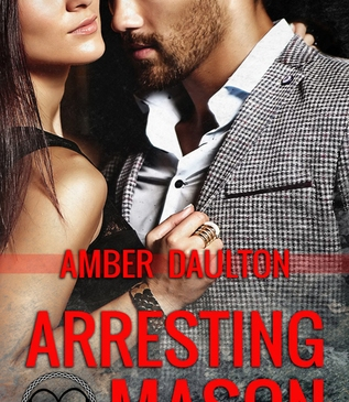 Cover for Arresting Mason by Amber Daulton