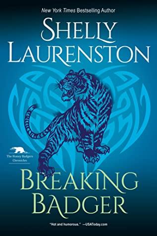 Breaking Badger by Shelly Laurenston