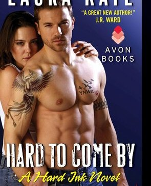 Cover for Hard to Come By by Laura Kaye