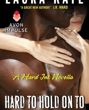 Cover for Hard to Hold On To by Laura Kaye