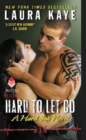 Hard to Let Go by Laura Kaye