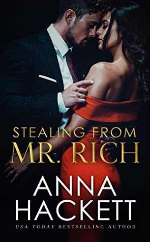 Stealing From Mr. Rich by Anna Hackett