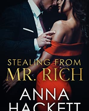Cover for Stealing From Mr. Rich by Anna Hackett