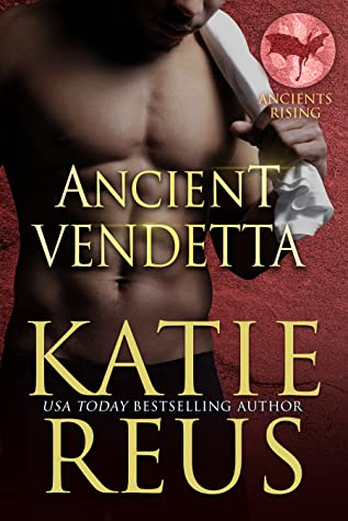 Cover for Ancients Vendetta by Katie Reus