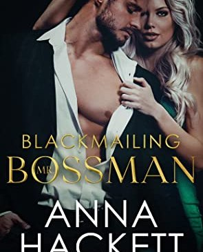 Cover for Blackmailing Mr. Bossman by Anna Hackett