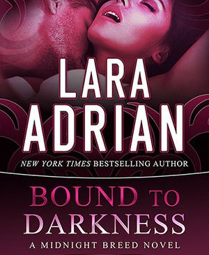 Cover for Bound to Darkness by Lara Adrian