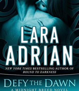 Cover for Defy the Dawn by Lara Adrian
