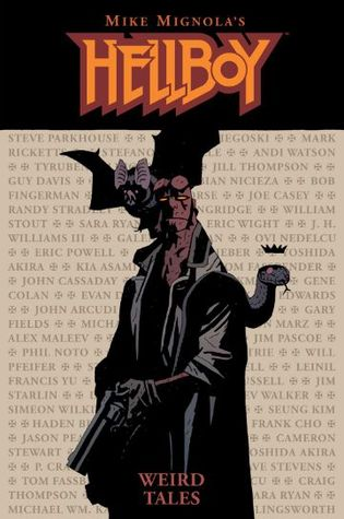 Hellboy: Weird Tales by Mike Mignola and Various