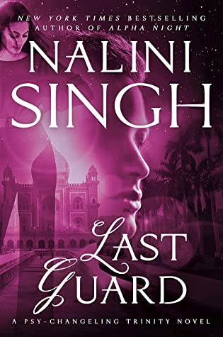Cover for Last Guard by Nalini Singh