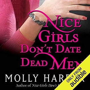 Cover for Nice Girls Don't Date Dead Men by Molly Harper