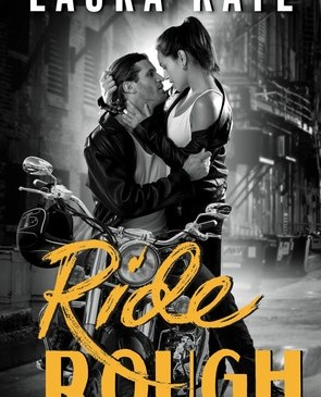 Cover for Ride Rough by Laura Kaye