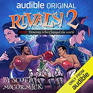 Cover for Rivals 2! More Frenemies Who Changed the World by Scott McCormick