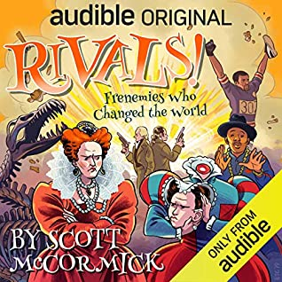 Cover for Rivals! Frenemies Who Changed the World by Scot McCormick