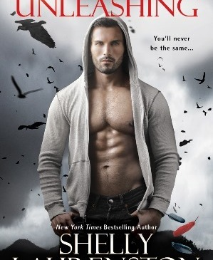 Cover for The Unleashing by Shelly Laurenston