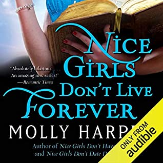Cover for Nice Girls Don't Live Forever by Molly Harper