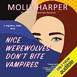 Cover for Nice Werewolves Don't Bite Vampires by Molly Harper
