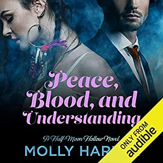 Cover for Peace, Blood, and Understanding by Molly Harper