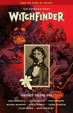 Cover for Sir Edward Grey, Witchfinder Omnibus Volume 1 by Mike Mignola