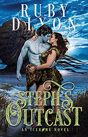 Cover for Steph's Outcast by Ruby Dixon