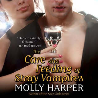 Cover for The Care and Feeding of Stray Vampires by Molly Harper