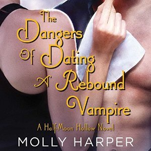 Cover for The Dangers of Dating a Rebound Vampire by Molly Harper