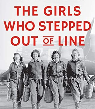 Cover for The Girls Who Stepped Out of Line by Major General Mari K. Eder