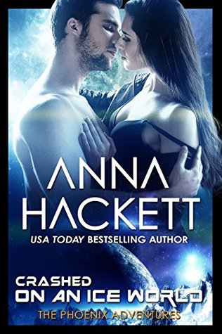 Cover for Crashed on an Ice World by Anna Hackett