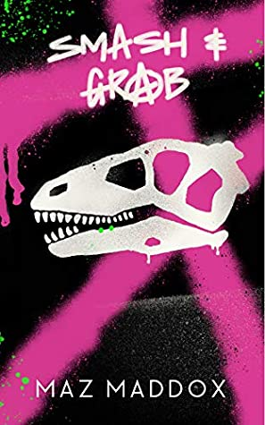 Cover for Smash and Grab by Maz Maddox