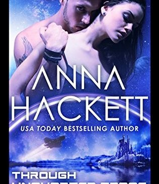 Cover for Through Uncharted Space by Anna Hackett