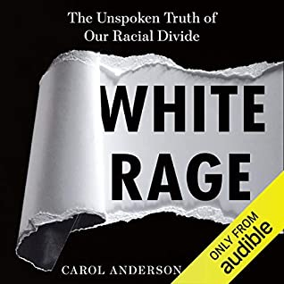 Cover for White Rage by Carol Anderson