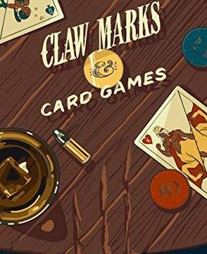 Cover for Claw Marks & Card Games by Maz Maddox