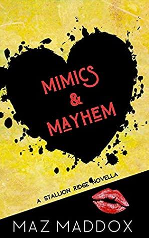 Cover for Mimics & Mayhem by Maz Maddox