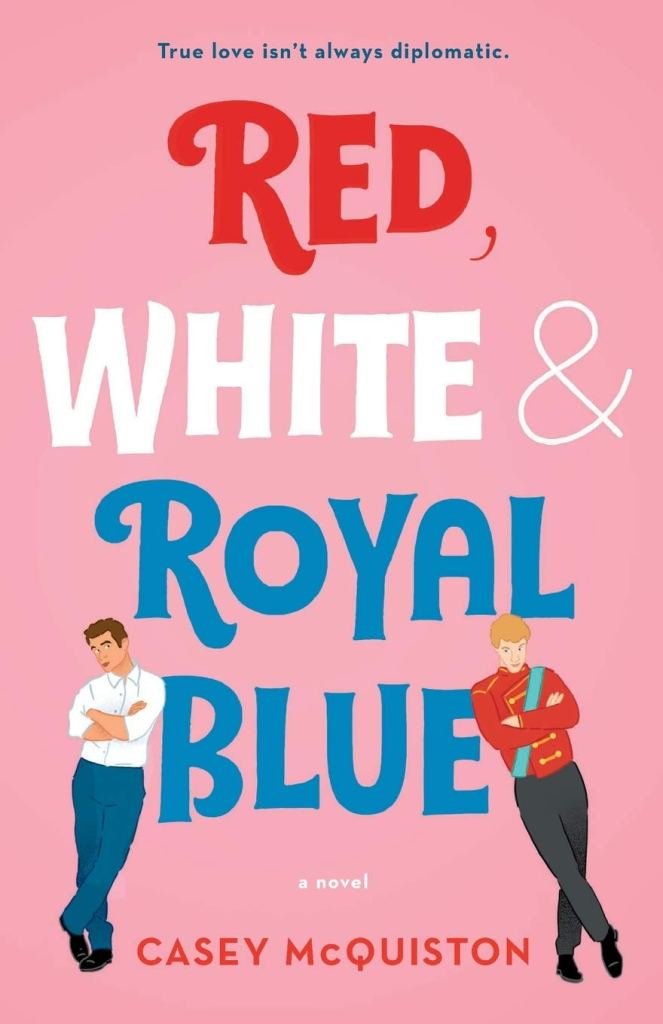 Cover for Red, White, & Royal Blue by Casey McQuiston