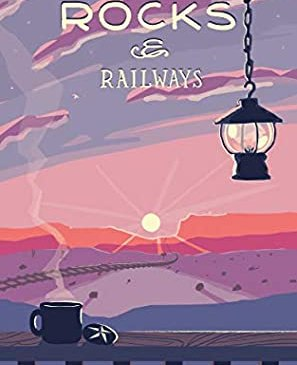 Cover for Rocks & Railways by Maz Maddox