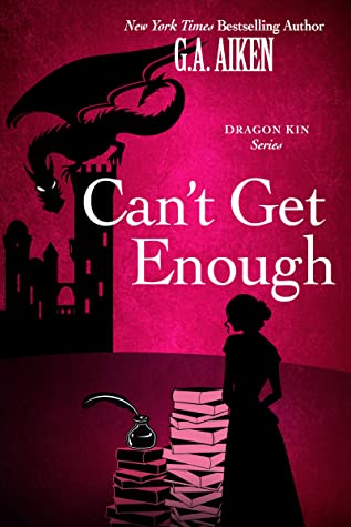 Cover for Can't Get Enough by G. A. Aiken