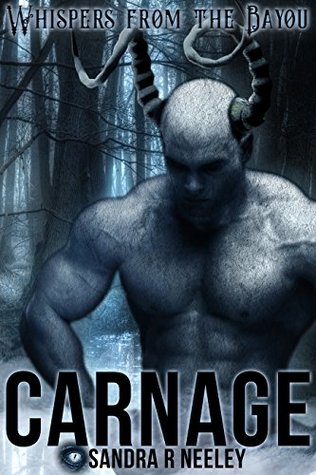 Cover for Carnage by Sandra R. Neeley