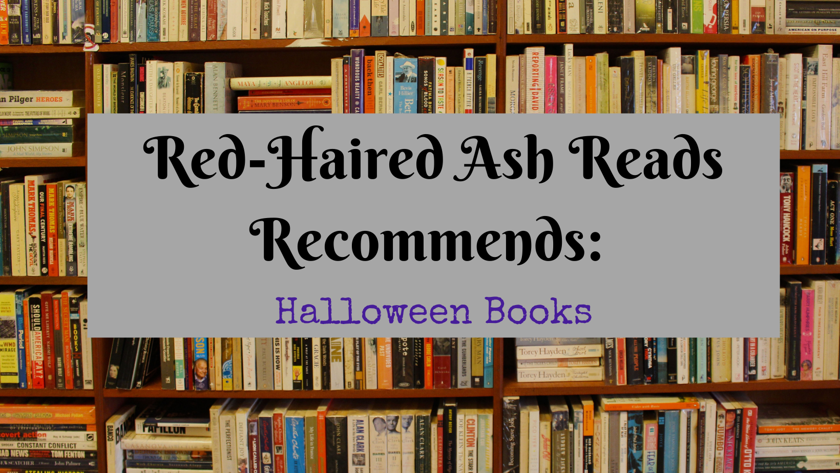 Red-Haired Ash Reads Recommends Halloween Books