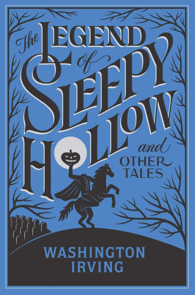 Cover for The Legend of Sleepy Hollow and Other Tales by Washington Irving