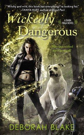 Cover for Wickedly Dangerous by Deborah Blake